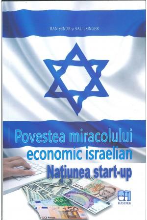 Povestea miracolului economic israelian. Națiunea start-up