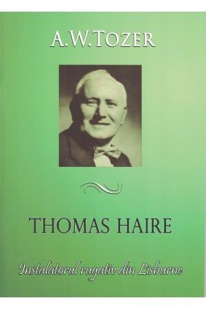 Thomas Haire - Instalatorul rugativ din Lisburne