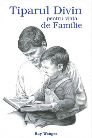 Tiparul divin pentru viața de familie