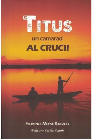 Titus - un camarad al crucii