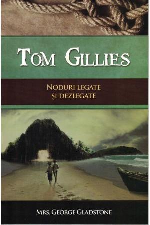 Tom Gillies. Noduri legate și dezlegate