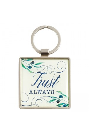 Breloc metalic - Trust always - Pslam 52:8-9