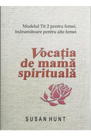 Vocația de mamă spirituală