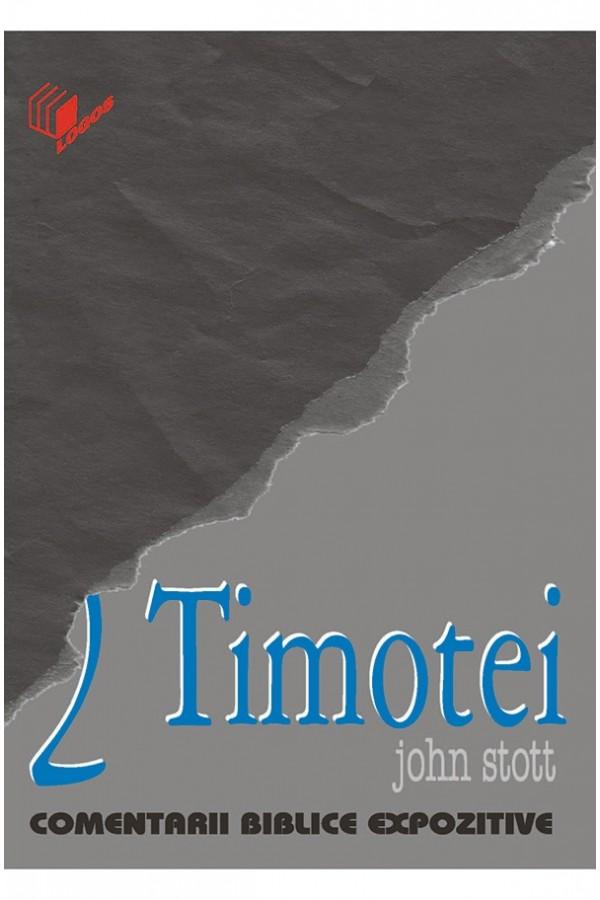 2 Timotei - comentariu expozitiv