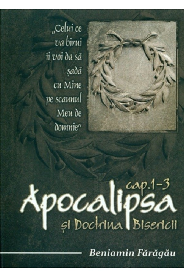 Apocalipsa și doctrina bisericii (cap. 1-3) - vol. 1