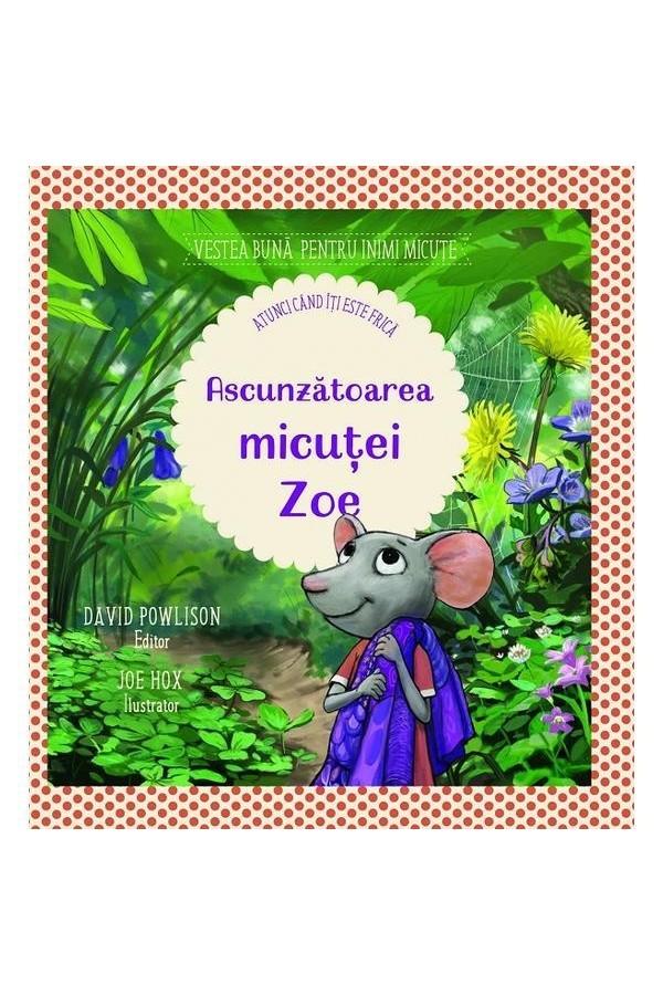 Ascunzătoarea micuței Zoe