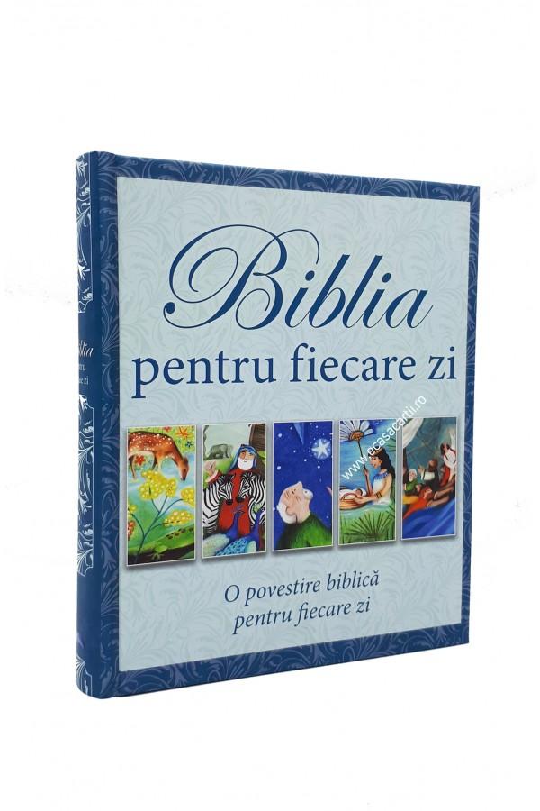 Biblia pentru fiecare zi. O povestire biblică pentru fiecare zi