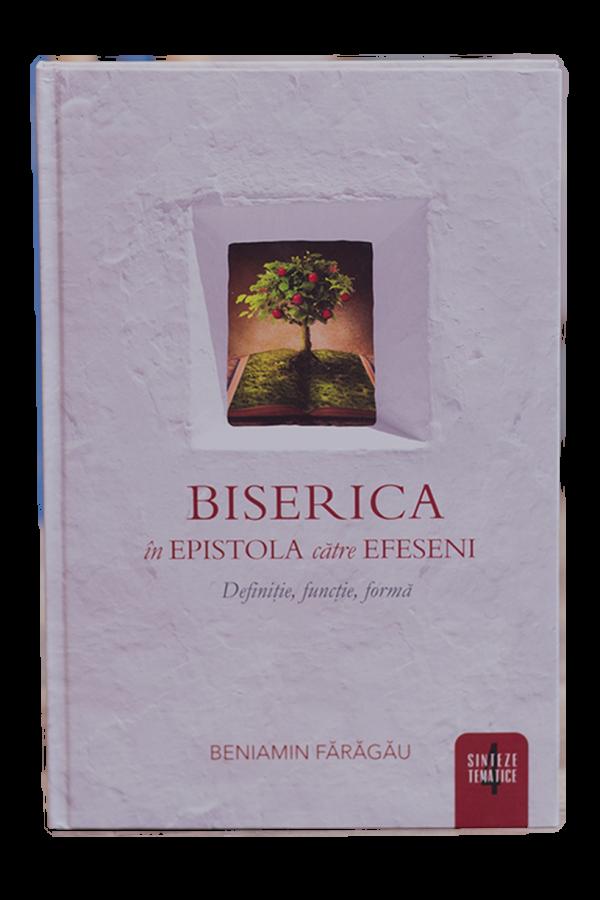 Biserica în Epistola către efeseni - vol. 4