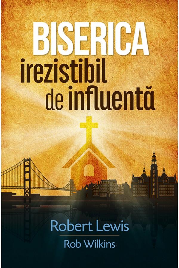 Biserica irezistibil de influentă