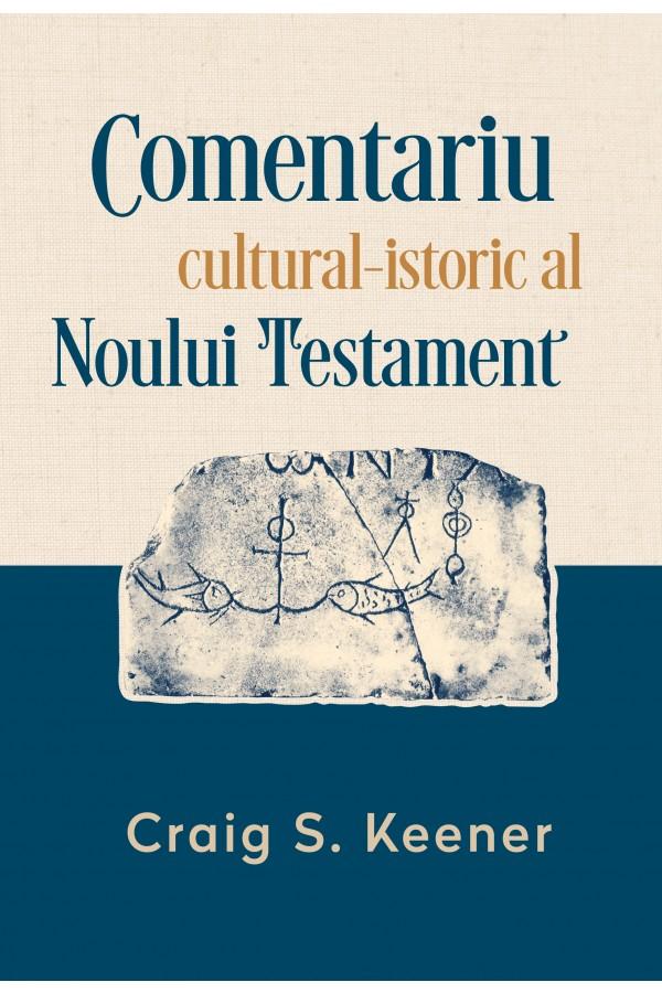 Comentariu cultural-istoric al Noului Testament
