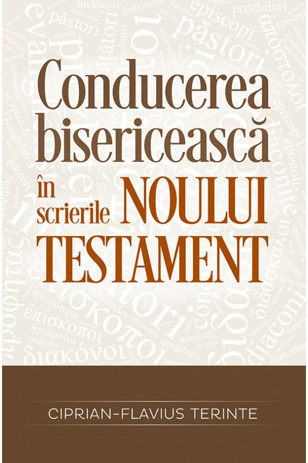 Conducerea bisericească în scrierile Noului Testament