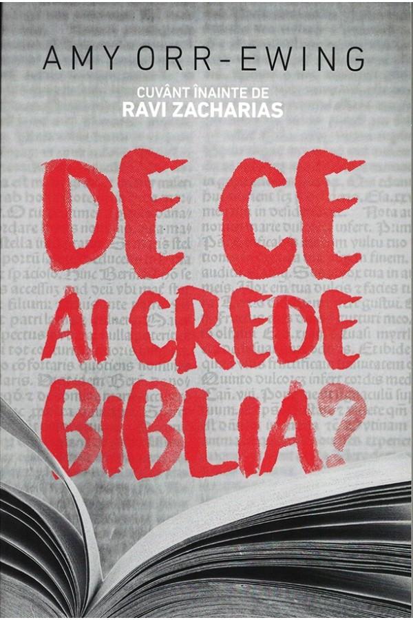 De ce ai crede Biblia?