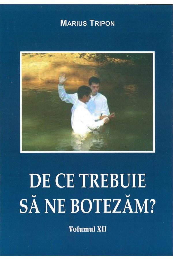 De ce trebuie să ne botezăm?
