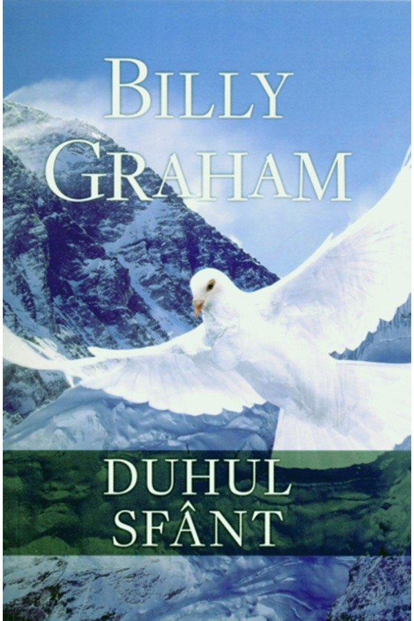 Duhul Sfant - Billy Graham