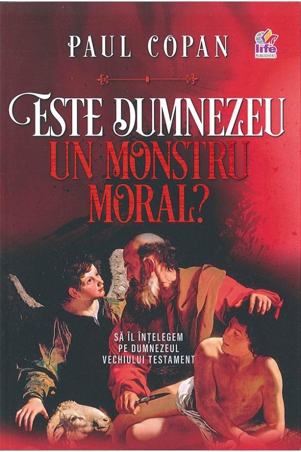 Este Dumnezeu un monstru moral?