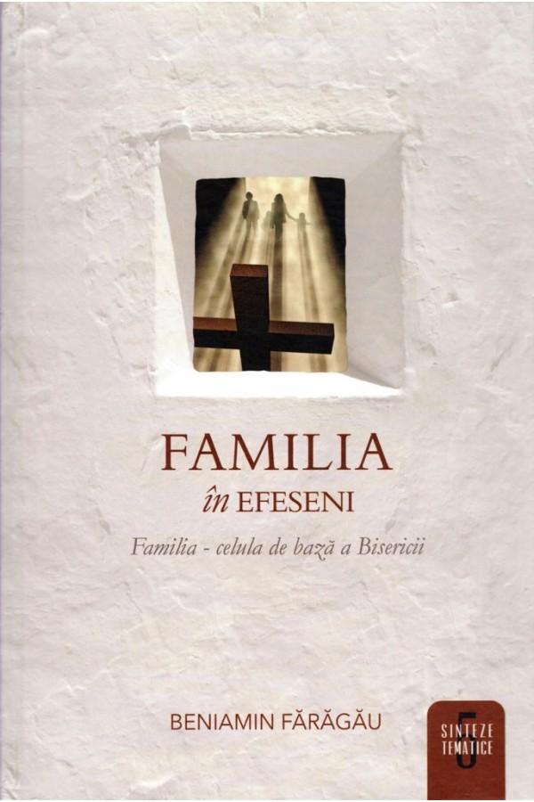 Familia în Efeseni - vol. 5