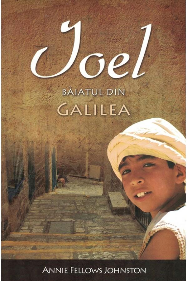 Ioel. Băiatul din Galilea