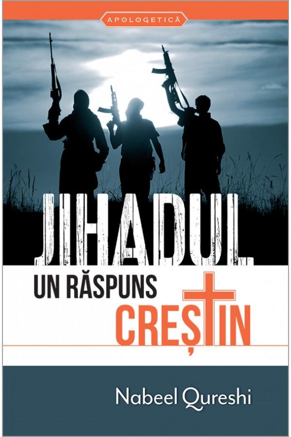 Jihadul - Un răspuns creștin