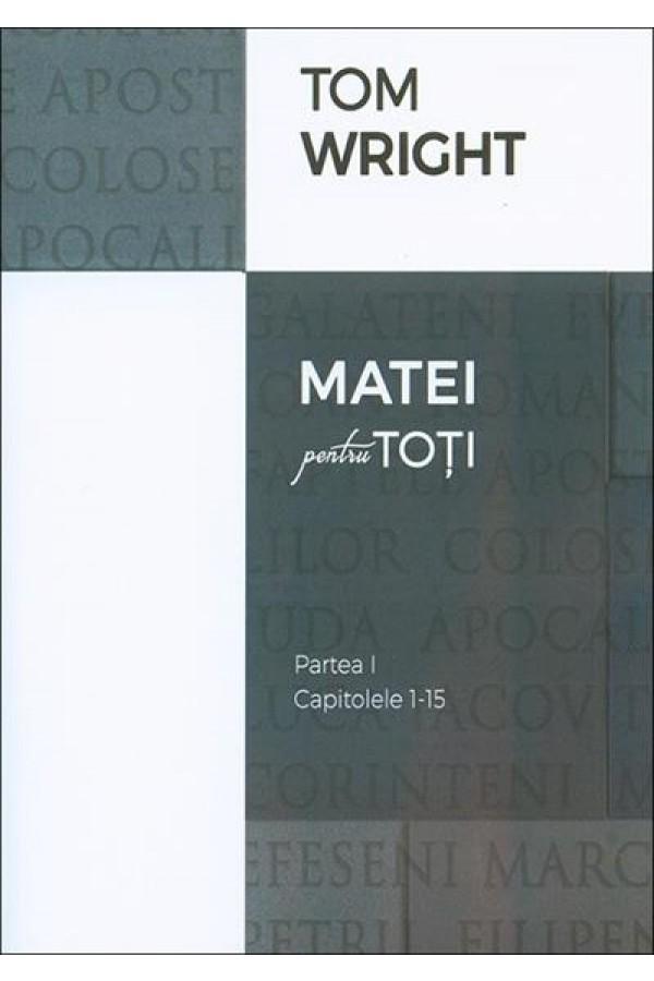 Matei pentru toți - partea I (cap. 1-15)