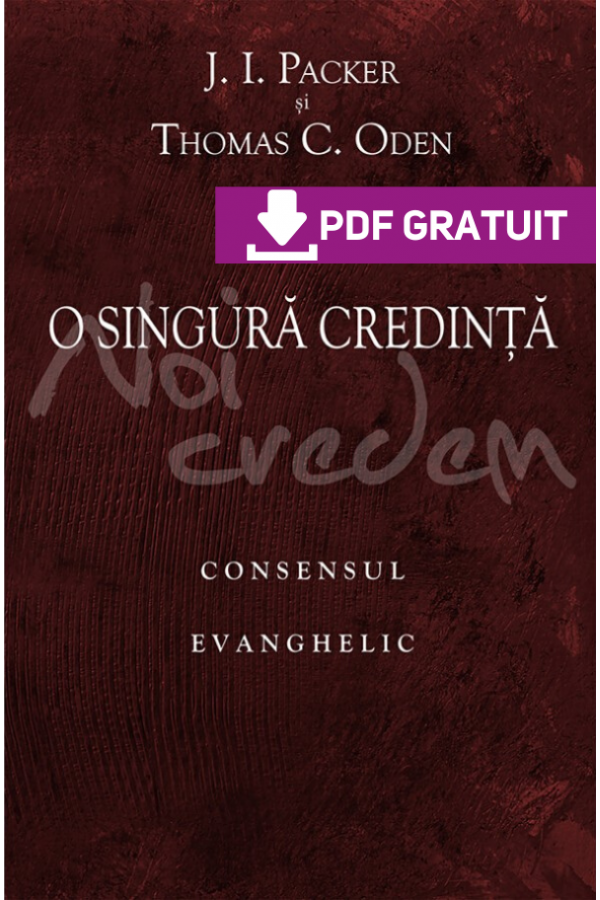 O singură credinţă. Consensul evanghelic