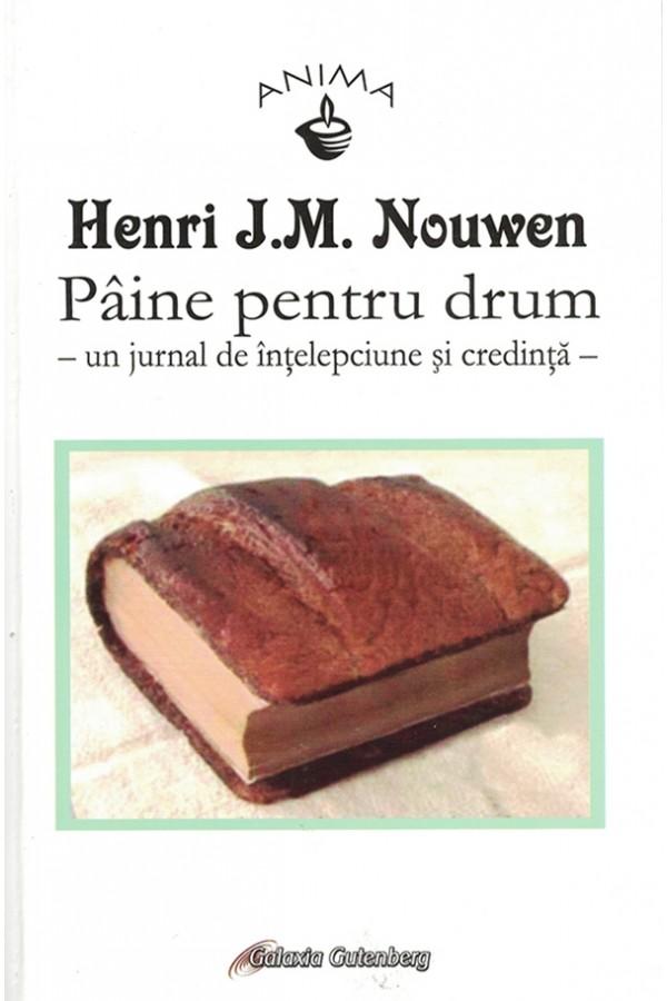 Pâine pentru drum - Un jurnal de înțelepciune și credință