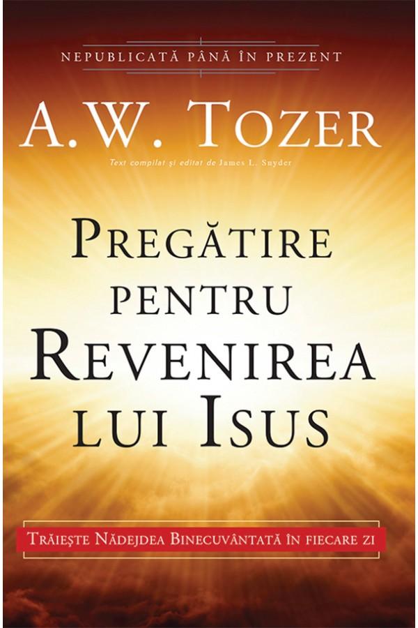 Pregătire pentru revenirea lui Isus
