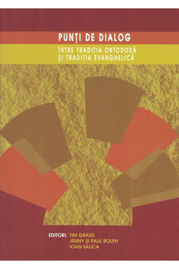 Punți de dialog între tradiția ortodoxă și tradiția evanghelică