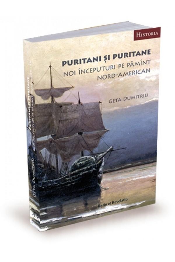 Puritani și puritane. Noi începuturi pe pămînt nord-american
