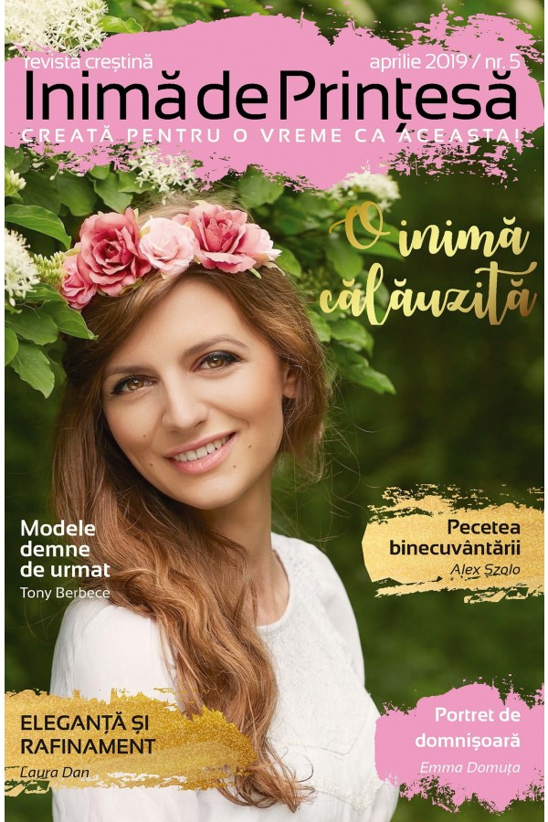 Revistă creștină Inimă de Prințesă - Nr. 5 O inimă călăuzită