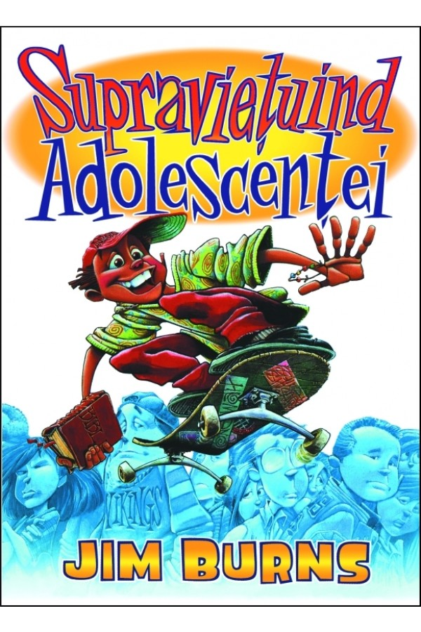 Supraviețuind adolescenței
