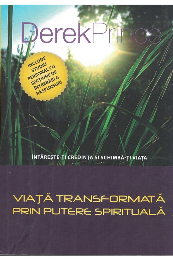 Viață transformată prin putere spirituală